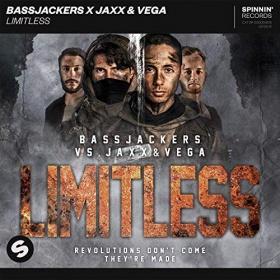 BASSJACKERS X JAXX AND VEGA - LIMITLESS